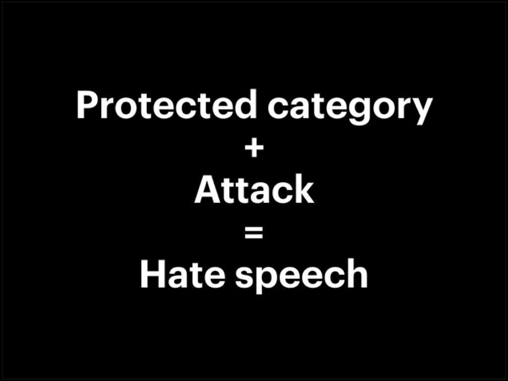 臉書對仇恨言論的定義:受保護的類別(PC)+言語的攻擊。