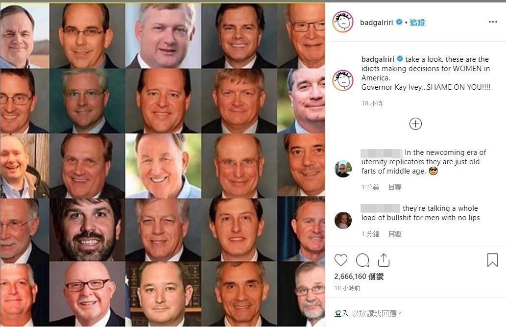 蕾哈娜更氣到直接在IG貼出同意法案的男議員照片。(翻攝自蕾哈娜IG)