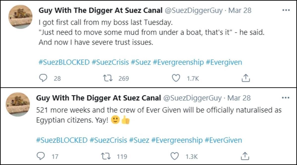 1.「上禮拜二時我接到老闆的第一通電話,他跟我說『只要來從船下挖走一點泥土而已,就這樣』,我想我現在不再輕易相信任何人了。」 2.「再過521週,長賜號上的船組人員全都會被正式歸化成埃及公民,耶!」(翻攝自推特@SuezDiggerGuy)